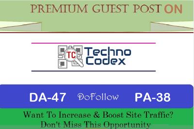 write and Publish Premium Guest Post on technocodex.com