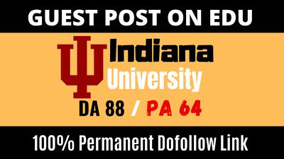 Guest Post On Iu.edu High DA 88 With Dofollow Backlink