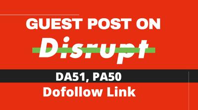 Guest Post On Disruptmagazine.com- Disrupt Magazine D51, PA50