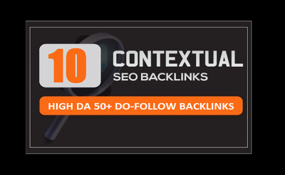 Build manually 10 contextual do follow backlinks da50 plus