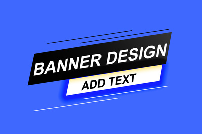 Design awesome banner and add text
