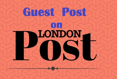 Guest post on google news site London Post | London-Post.co.uk