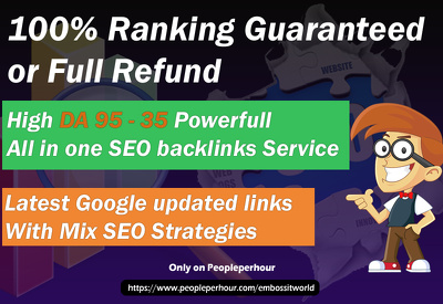 Do manually Mix SEO backlinks with DA 95 to 30 & Rank your site