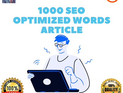 Write 1000 SEO optimized article to boost your rankings