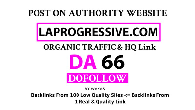 Guest Post on LAprogressive – LAprogressive.com DA 66 Do Follow