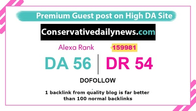 Publish a guest post on ConservativeDailyNews DA 56, DR 51