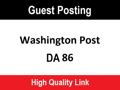publish a guest post on WashingtonPost . com DA 86