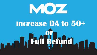 Increase DA to 50+ in 20 days or Refund