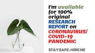 Research original 2000 words report on covid-19 or coronavirus