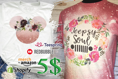 Create flower t shirt design for redbubble teespring amazon