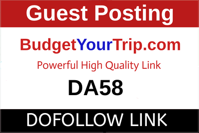 write & Publish HQ Guest Post on BudgetYourTrip.com - DA58, DR6