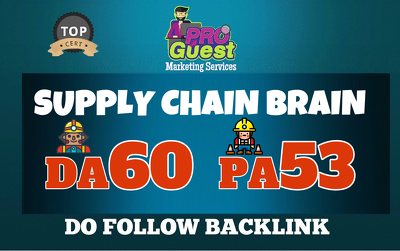 Provide a UNIQUE Guest Post on SupplyChainBrain.com