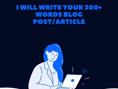 Write your 300+ words blog post/article