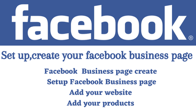 Set up,create  your facebook business page