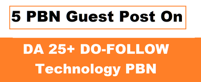 Write and Publish 5 PBN Guest Post On Technology Blogs