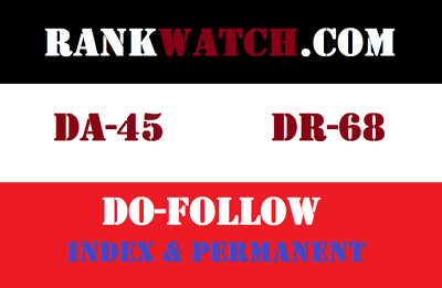 Guest Post on RankWatch. RankWatch.com - DA 45 DR 68