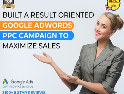 Result oriented Google Adwords PPC campaign to maximise sales