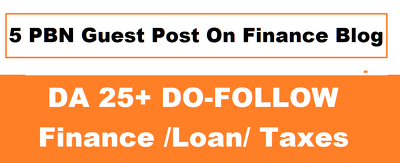 Write and Publish 5 PBN Guest Post On Finance Blog