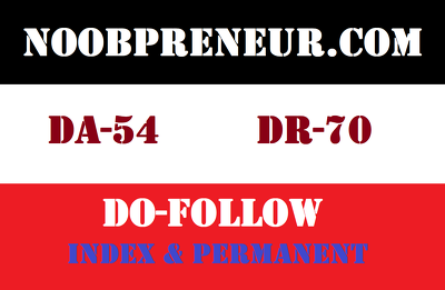 Guest Post on Noobpreneur. Noobpreneur.com - DA 54 DR 70