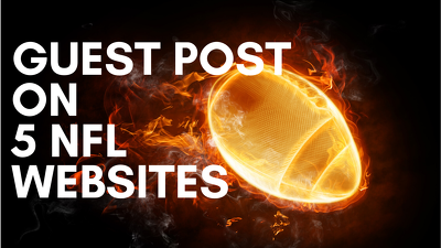 Guest Post On 5 NFL Websites - DA 40  or above  - High Traffic