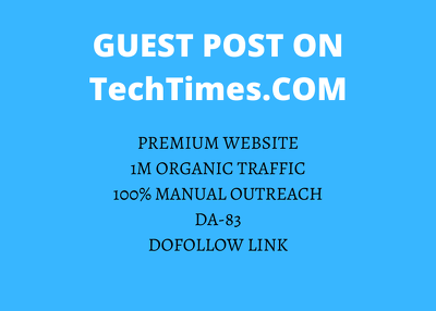 Write and publish a guest post on TechTimes .com- DA 83