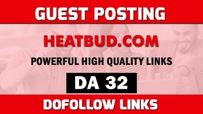 Publish guest post on heatbud.com - DA32 Dofollow post