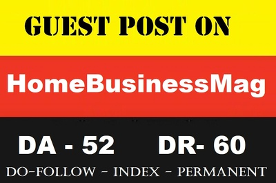 guest Post on Home Business Magazine - Homebusinessmag.com DA 52