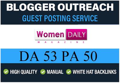 Add HQ Guest Post on Womendailymagazine.com, DA 54 Dofollow