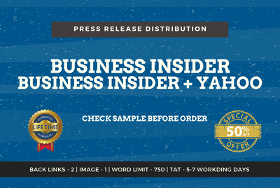Write press release article, submit to business insider, Yahoo