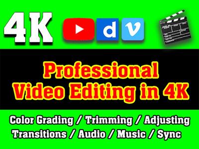 edit 1 video professionally in 4k