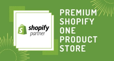 Create premium one product shopify dropshipping store