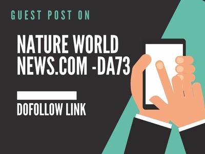 Publish Guest Post at Nature World News.com - DA 73