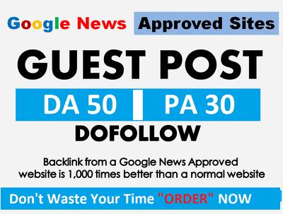 10 Guest Posts on Google News Approved Websites - DA50+