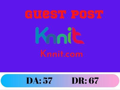 Guest Post on knnit.com Google News Approve DR:61 DA:57