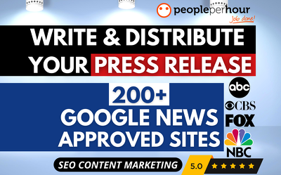 ★ Write & Distribute your PRESS RELEASE 200+ GOOGLE News sites ★