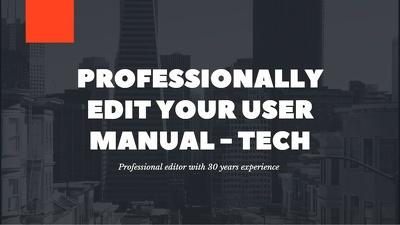 Professionally edit your tech user manual