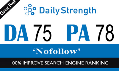 High Authority No-Follow Guest Post on Dailystrength [DA-75]