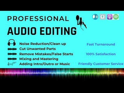 Denoise ,clean up, edit and fix your 5 minutes of  audio file