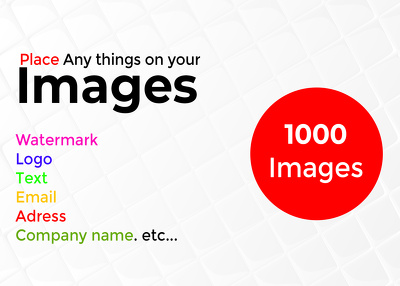 Add watermark text logo on your 500 images
