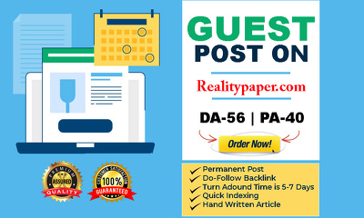 Write & Publish A Quality Guest Post On  Realitypaper.com DA-56