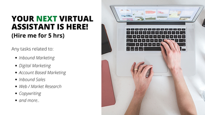 Be your NEXT Virtual Assistant for 5 hrs