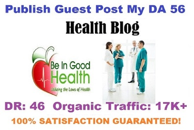 Health Guest Post On My DA 56 Traffic 17k+ Real New Website