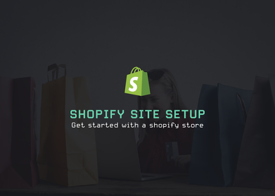 Create and Setup your Shopify Site