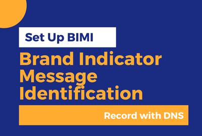 Set up bimi record to improve email deliverability