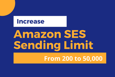 Increase amazon ses daily sending limit from 200 to 50000