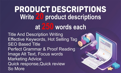 Write 20 product descriptions at 250 words each