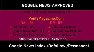 Guest Post on Google News Approved - Ventsmagazine.com DA-56