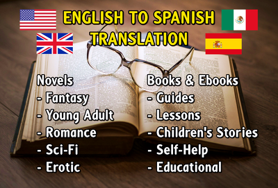 Translate English to Spanish your novel or ebook (10,000 words)