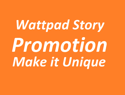Do viral promotion your wattpad story post