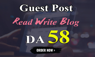 Write and publish UNIQUE guest post On READWRITEBLOG DA-58